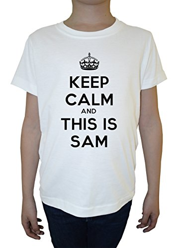 keep-calm-and-this-is-sam-bambini-ragazzi-t-shirt-bianco-cotone-girocollo-maniche-corte-white-boys-k