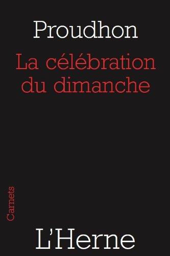 La célébration du dimanche par Pierre-Joseph Proudhon