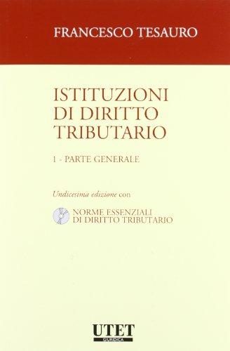Istituzioni di diritto tributario. Con CD-ROM: 1