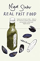 Real Fast Food by Nigel Slater (2006-11-02)