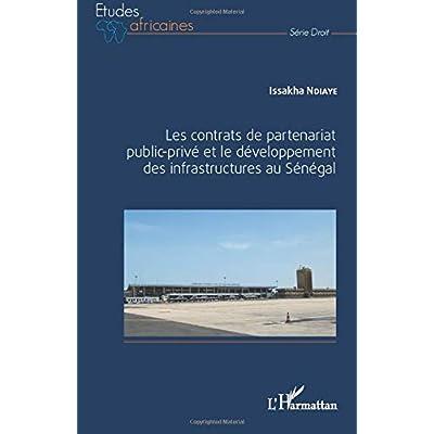 Les contrats de partenariat public-privé et le développement des infrastructures au Sénégal