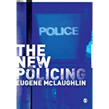 By Eugene McLaughlin - The New Policing