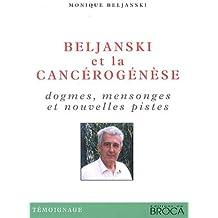 Beljanski et la Cancerogenese