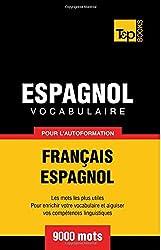 Vocabulaire français-espagnol pour l'autoformation. 9000 mots