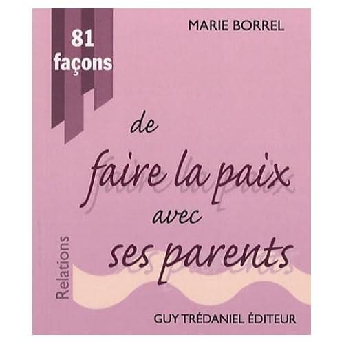 81 façons de faire la paix avec ses parents