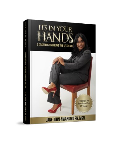 its-in-your-hands-5-strategies-to-achieving-your-life-dreams-english-edition
