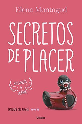 Secretos de placer (Trilogía del placer 3) (Spanish Edition)