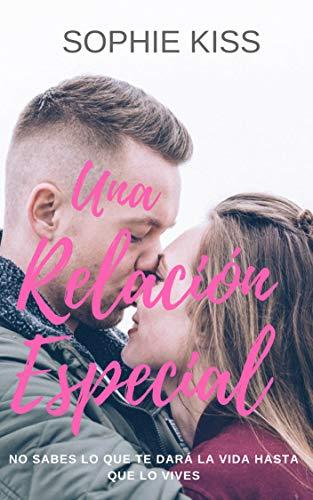 Una Relacón Especial: Novela Romántica