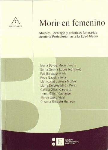 Morir En Femenino. Mujeres, Id (Breviaris) por Cristina Rihuete Herrada