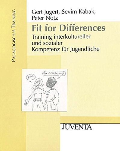 Fit for Differences: Training interkultureller und sozialer Kompetenz für Jugendliche (Pädagogisches Training)