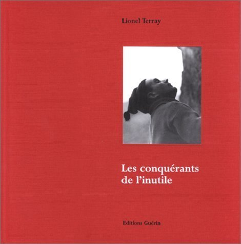 Les Conquérants de l'inutile by Lionel Terray (1999-12-20)