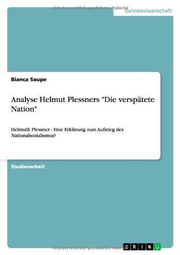 Analyse Helmut Plessners Die versp???¡ütete Nation by Bianca Saupe (2010-09-15)