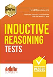 Inductive Reasoning Tests: Sample test questions and answers for Inductive Reasoning Tests (Testing Series)