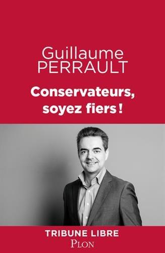 Conservateurs, soyez fiers ! par From Plon