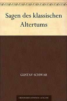Sagen des klassischen Altertums von [Schwab, Gustav]