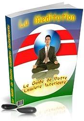 Le Guide de la Méditation