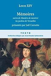 Mémoires, suivis de Manière de montrer les jardins de Versailles
