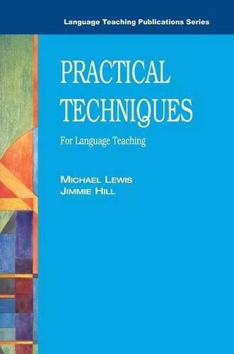 Practical Techniques for Language Teaching