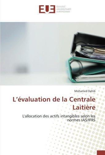 L'évaluation de la Centrale Laitière: L'allocation des actifs intangibles selon les normes IAS/IFRS
