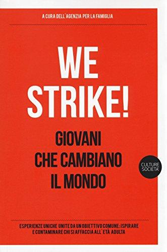 we-strike-giovani-che-cambiano-il-mondo