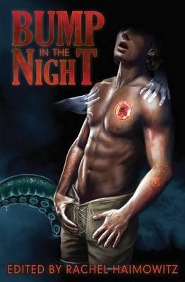 [Bump in the Night] (By (author)  Heidi Belleau , By (author)  Kari Gregg , By (author)  Ally Blue) [published: October, 2013]