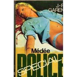 Médée (Spécial police) par Jean-Pierre Garen