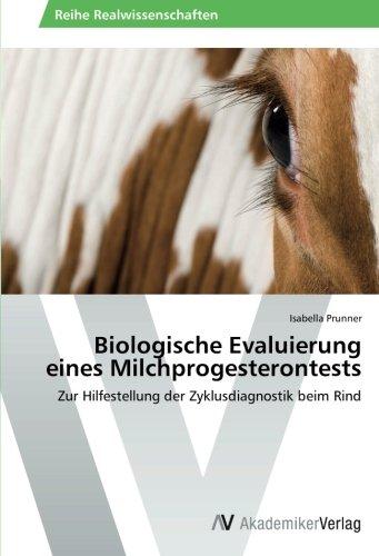 Biologische Evaluierung eines Milchprogesterontests