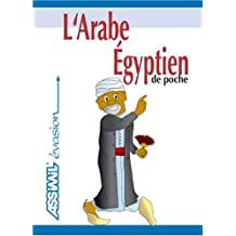 L'Arabe Égyptien ; Guide de conversation