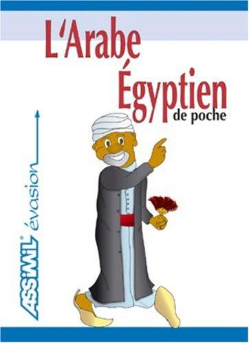 L'Arabe Égyptien ; Guide de conversation