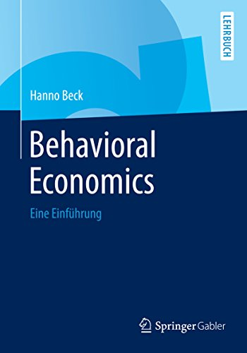 Behavioral Economics: Eine Einführung