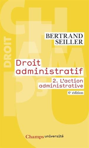 Droit administratif : Volume 2, L'action administrative