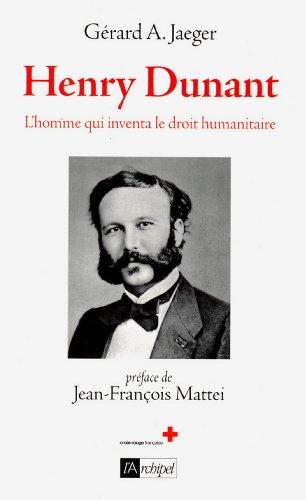 Henry Dunant - L'homme qui inventa la Croix-Rouge (Histoire)