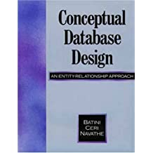 Conceptual Database Design: An Entity-Relationship Approach by Carol Batini (1991-08-17)