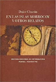 En las Islas Morrocoy y otros relatos par Dulce Chacón