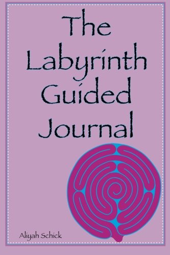 the-labyrinth-guided-journal-a-year-in-the-labyrinth-walk-your-own-journey-to-explore-how-labyrinths