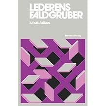 Lederens Faldgruber [How To Solve The Mismanagement Crisis - Danish edition] by Ichak Adizes Ph.D. (1979-11-03)