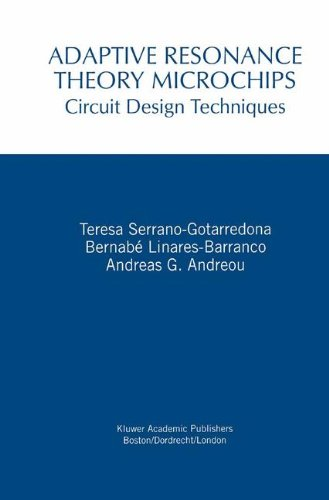 Adaptive Resonance Theory Microchips: Circuit Design Techniques (The Springer International Series in Engineering and Computer Science)
