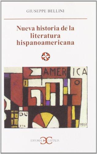 Nueva historia de la literatura hispanoamericana                                . (LITERATURA Y SOCIEDAD. L/S.) por Giuseppe Bellini