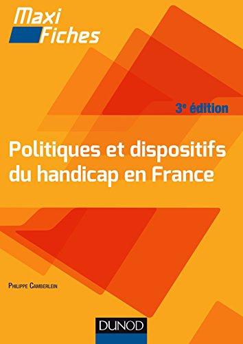 Maxi Fiches -Politiques et dispositifs du handicap en France - 3e éd