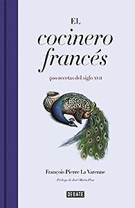 El cocinero francés par François Pierre La Varenne