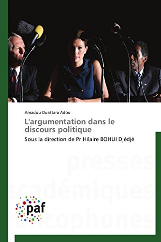 L'argumentation dans le discours politique (OMN.PRES.FRANC.) por ADOU-A