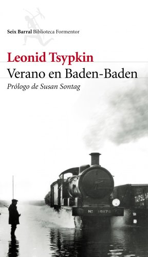 Verano en Baden-Baden (Biblioteca Formentor) por Leonid Tsypkin