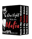 One Night With the Mafia: Collection of Three Standalone Stories of Dominant Mobsters, Submissive Innocent Women, and First Times (English Edition)