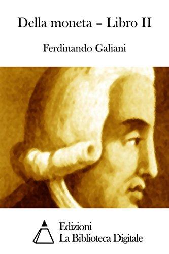 Della moneta - Libro II (Italian Edition)