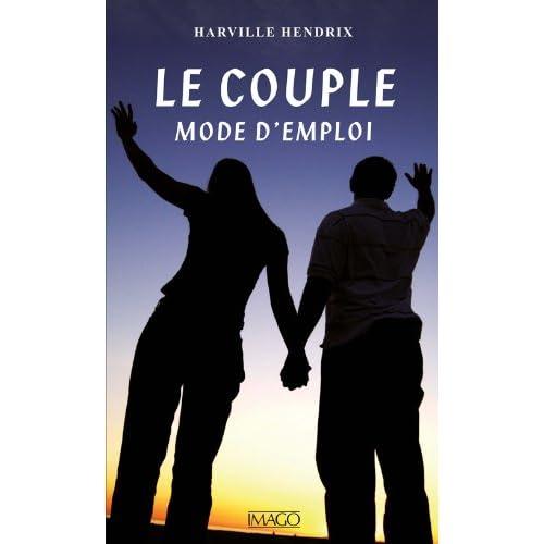 Le Couple, mode d'emploi (IMAGO (EDITIONS)