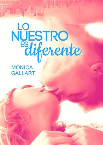 Lo nuestro es diferente – Mónica Gallart (Rom) 416wPl58KNL