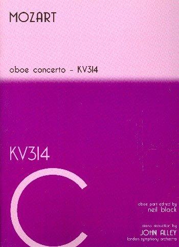 Konzert C-Dur KV 314 für Oboe und Orchester :