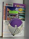 CONFIGURATION ET OPTIMISATION DE L'INTERNET. Avec CD-ROM...