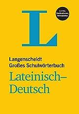 Langenscheidt Großes Schulwörterbuch Lateinisch-Deutsch (Langenscheidt Große Schulwörterbücher)