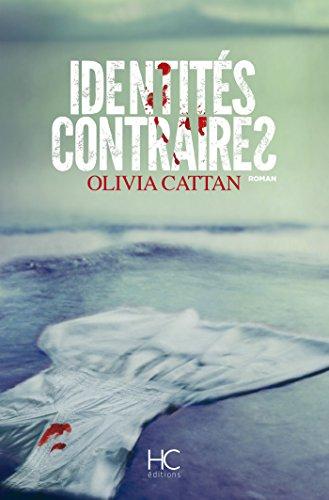 Identités contraires - Olivia Cattan